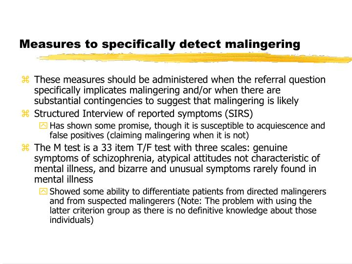 Measures to specifically detect malingering