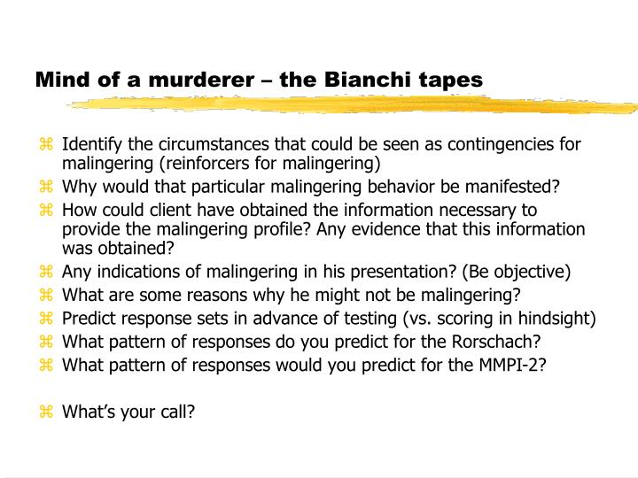 Mind of a murderer – the Bianchi tapes
