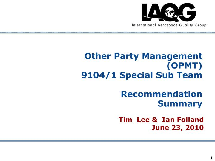 other party management opmt 9104 1 special sub team recommendation summary n.
