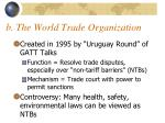 b the world trade organization