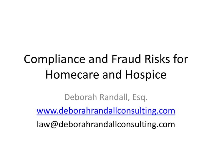 compliance and fraud risks for homecare and hospice n.