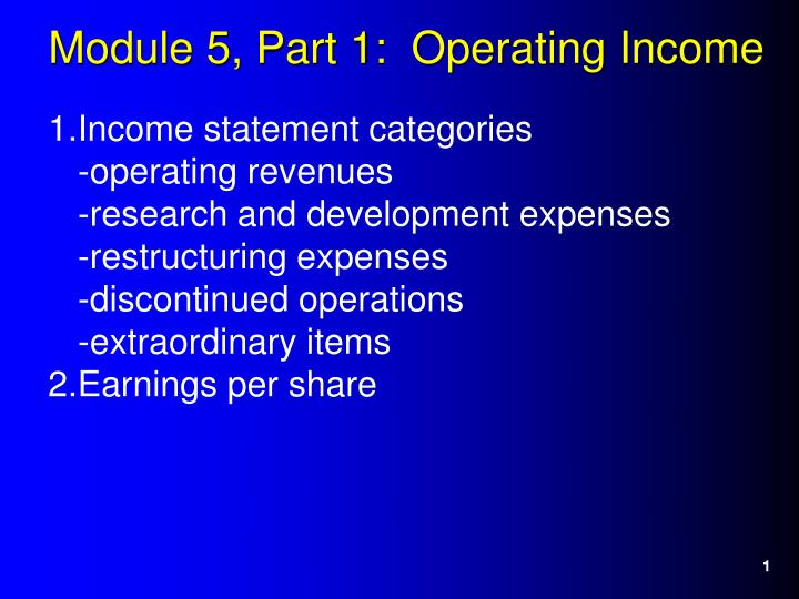module 5 part 1 operating income n.