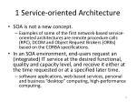 1 service oriented architecture