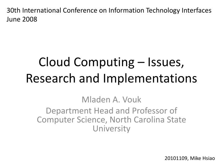 cloud computing issues research and implementations n.