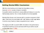 getting started bka conclusions