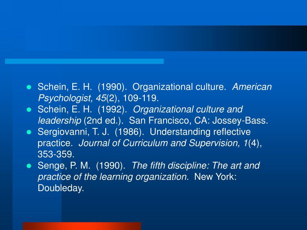Schein, E. H.  (1990).  Organizational culture.