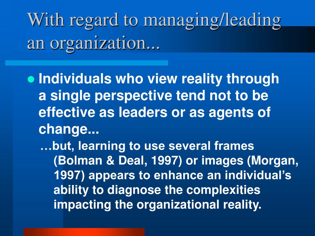 With regard to managing/leading an organization...
