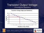 transistor output voltage choosing the resistance