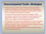 unaccompanied youth strategies