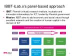ibbt ilab o s panel based approach