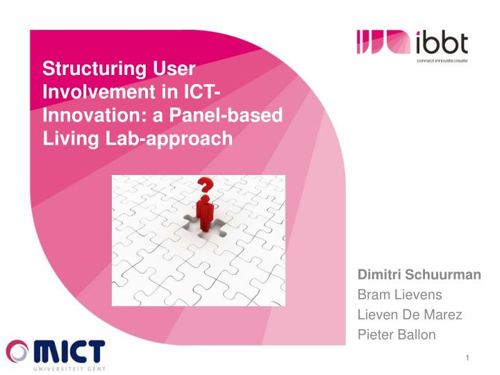 structuring user involvement in ict innovation a panel based living lab approach n.