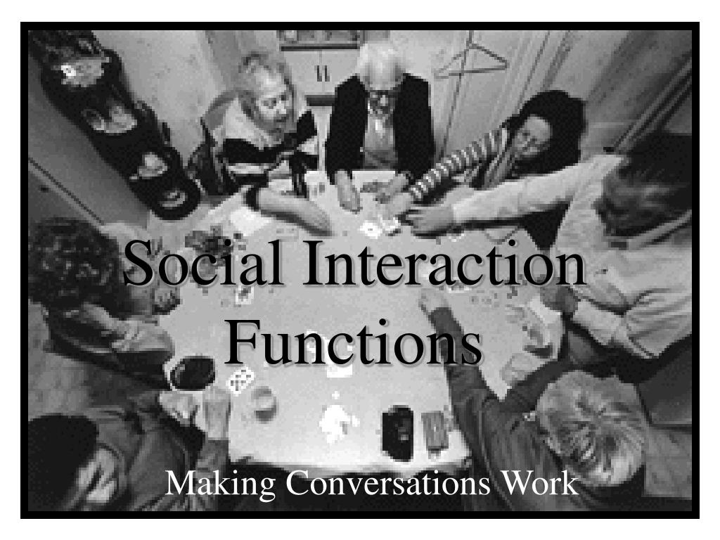 social interaction functions l.