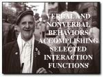 verbal and nonverbal behaviors accomplishing selected interaction functions