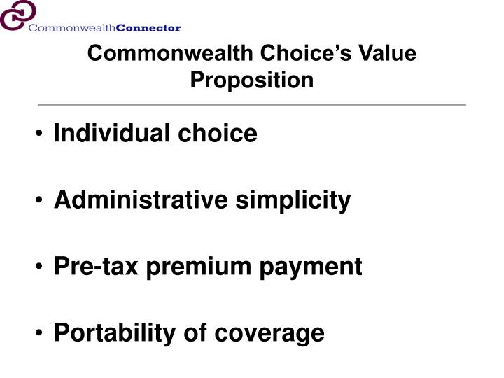 Commonwealth Choice's Value Proposition