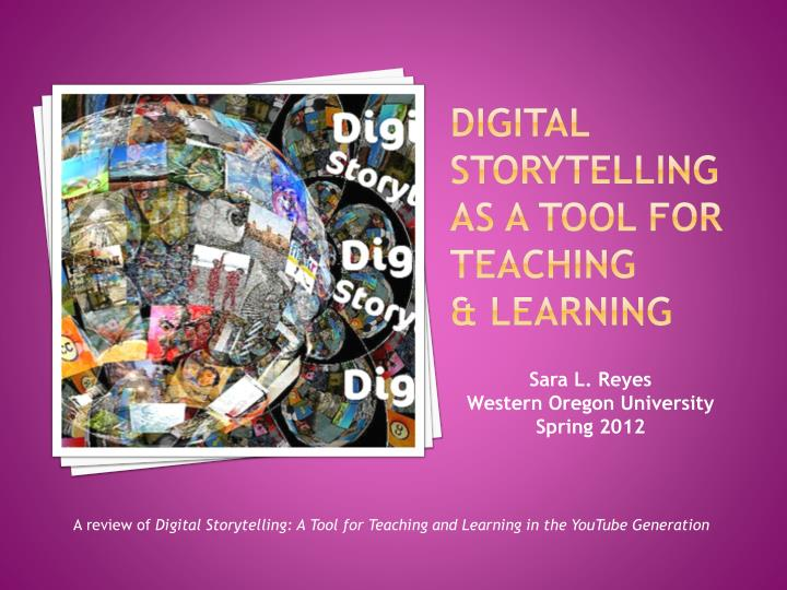 digital storytelling as a tool for teaching learning n.