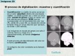el proceso de digitalizaci n muestreo y cuantificaci n1