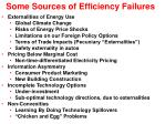 some sources of efficiency failures
