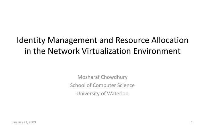 identity management and resource allocation in the network virtualization environment n.