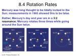 8 4 rotation rates1
