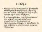e shops