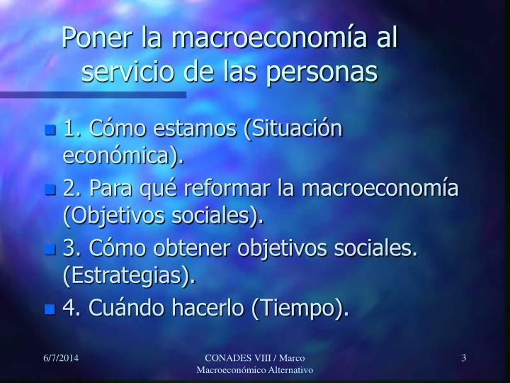 Poner la macroeconom a al servicio de las personas