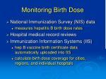 monitoring birth dose