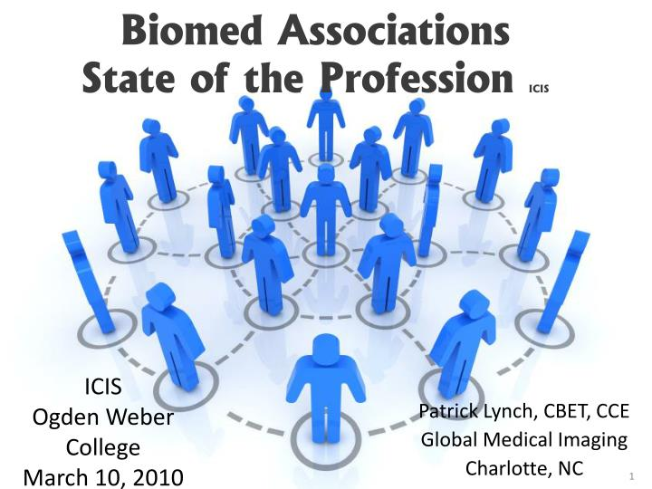 biomed associations state of the profession icis n.
