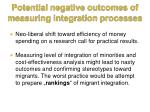 potential negative outcomes of measuring integration processes