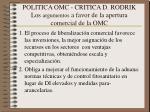 politica omc critica d rodrik los argumentos a favor de la apertura comercial de la omc