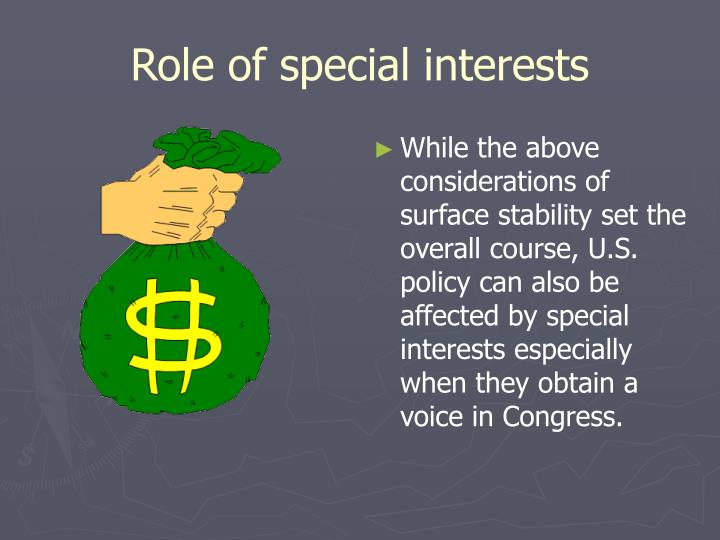 Role of special interests