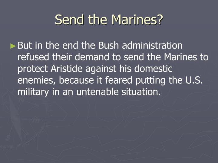 Send the Marines?