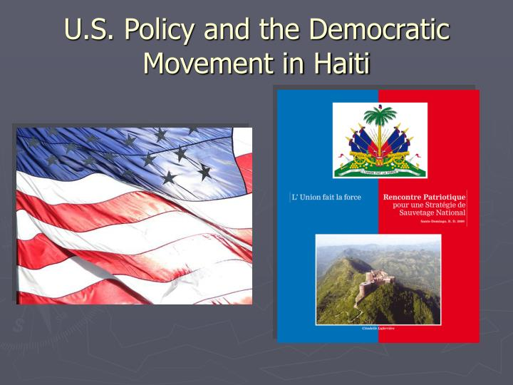 u s policy and the democratic movement in haiti n.