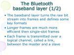 the bluetooth baseband layer 1 2