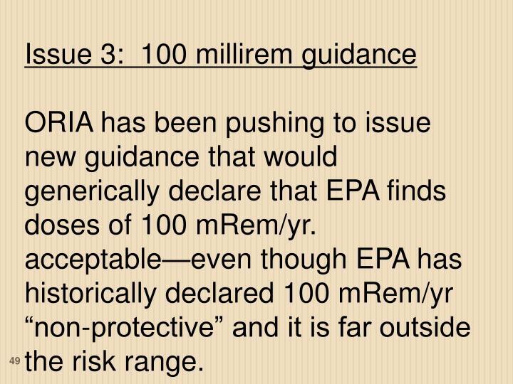 Issue 3:  100 millirem guidance