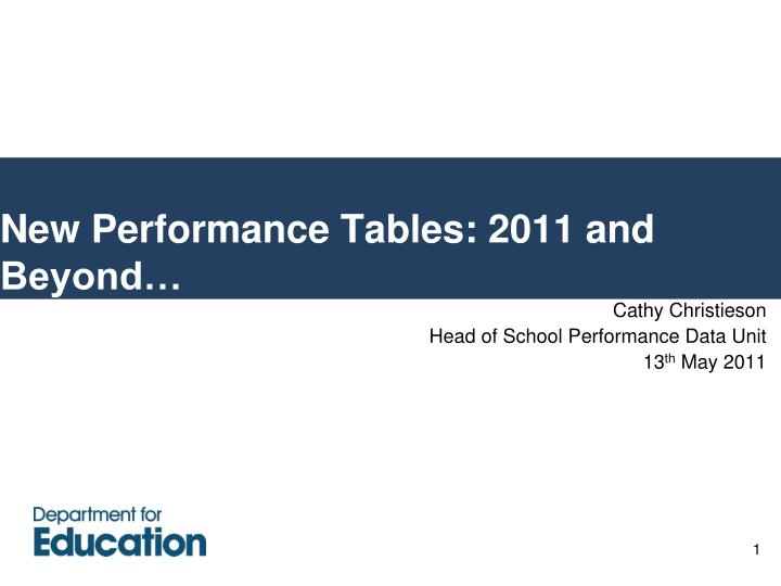 new performance tables 2011 and beyond n.