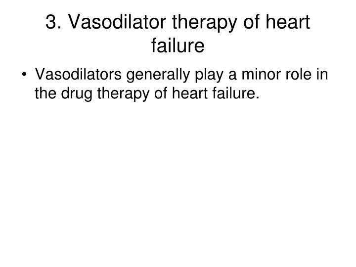 3. Vasodilator therapy of heart failure