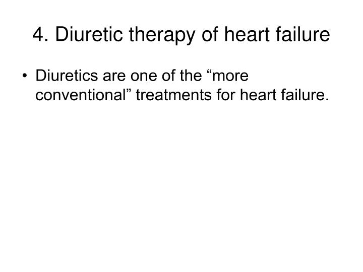 4. Diuretic therapy of heart failure