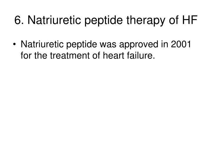 6. Natriuretic peptide therapy of HF