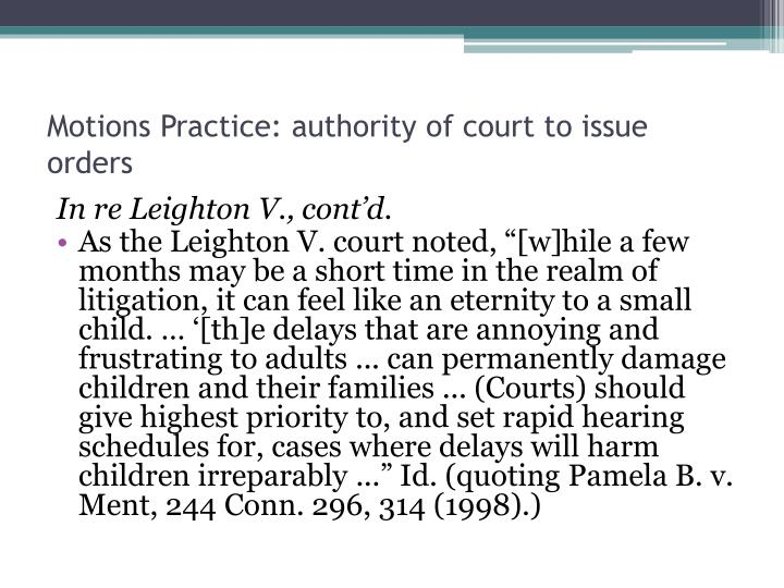 Motions Practice: authority of court to issue orders