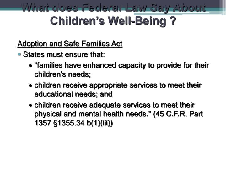 What does Federal Law Say About Children's Well-Being ?