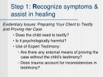 step 1 r ecognize symptoms assist in healing6
