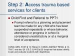 step 2 a ccess trauma based services for clients5