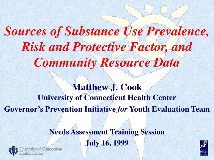 sources of substance use prevalence risk and protective factor and community resource data n.