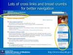 lots of cross links and bread crumbs for better navigation