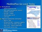 medlineplus go local today