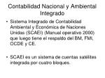 contabilidad nacional y ambiental integrado