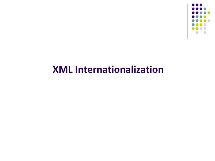 XML Internationalization