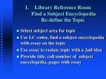 library reference room find a subject encyclopedia re define the topic