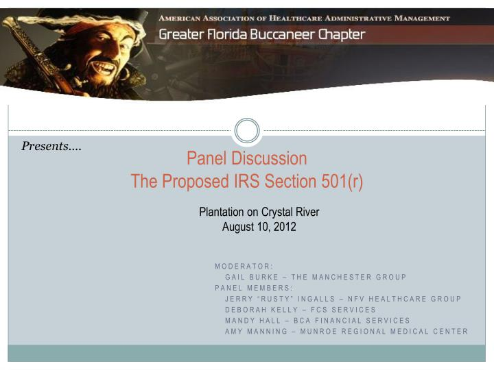 panel discussion the proposed irs section 501 r n.