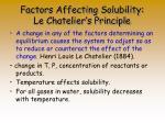 factors affecting solubility le chatelier s principle